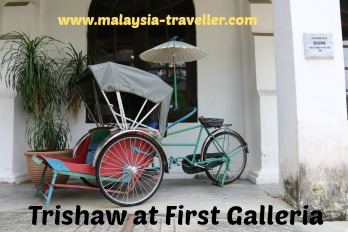 Trishaw at First Galleria