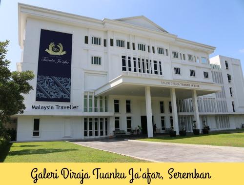 Exterior of Galeri Diraja Tuanku Ja'afar, Seremban
