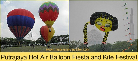 Putrajaya International Hot Air Balloon Fiesta & Putrajaya Kite Festival
