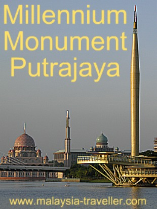 Millennium Monument, Putrajaya