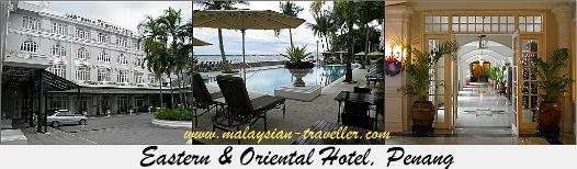 Penang Heritage Hotels - Eastern & Oriental Hotel