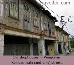 Old Shophouses at Pengkalan Kempas