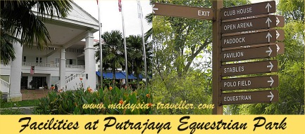 Facilities at Putrajaya Equestrian Park