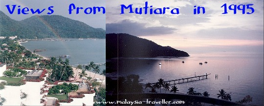 Views from the Mutiara Beach Resort taken in 1995