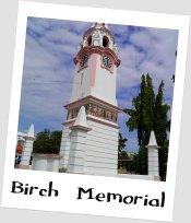 Ipoh Birch Memorial