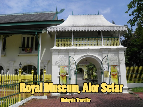 Royal Museum, Alor Setar