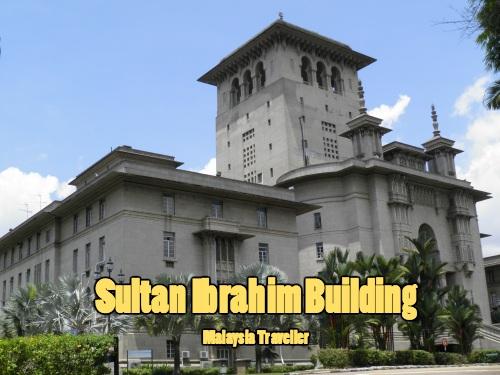 Sultan Ibrahim Building in JB