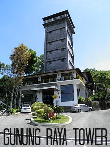 Observation Tower at Gunung Raya