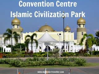 Islamic Civilization Park Convention Centre