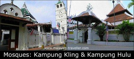Kampung Kling Mosque and Kampung Hulu Mosque
