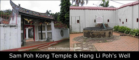 Sam Poh Kong Temple & Hang Li Poh's Well