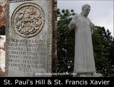 St. Paul's Hill & St. Francis Xavier Statue