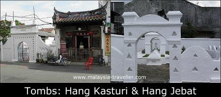 The Mausoleums of Hang Kasturi and Hang Jebat
