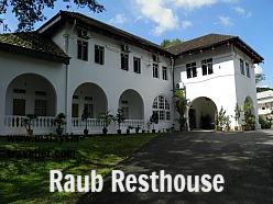 Raub Heritage Trail - Resthouse