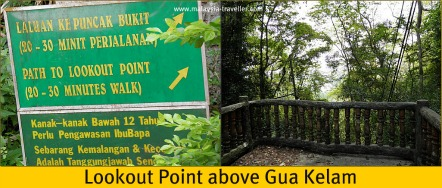 Lookout above Gua Kelam