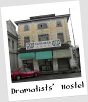 Ipoh, Dramatists' Hostel